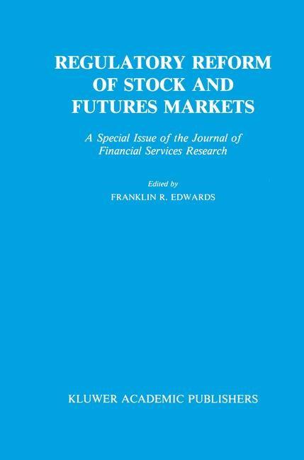 Abbildung von Edwards | Regulatory Reform of Stock and Futures Markets | 1989 | 1990
