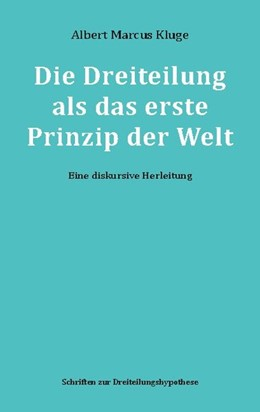 Abbildung von Kluge | Die Dreiteilung als das erste Prinzip der Welt | 1. Auflage | 2020 | beck-shop.de