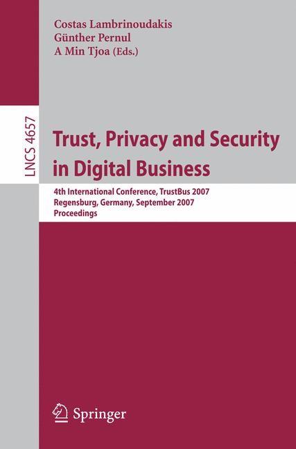 Abbildung von Lambrinoudakis / Pernul / Tjoa | Trust, Privacy and Security in Digital Business | 2007