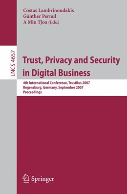 Abbildung von Lambrinoudakis / Pernul / Tjoa | Trust, Privacy and Security in Digital Business | 2007