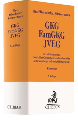 Abbildung von Binz / Dörndorfer | Gerichtskostengesetz, Gesetz über Gerichtskosten in Familiensachen, Justizvergütungs- und -entschädigungsgesetz: GKG, FamGKG, JVEG | 5. Auflage | 2021 | beck-shop.de