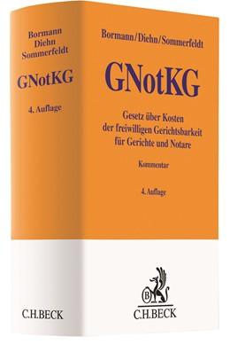 Abbildung von Bormann / Diehn | Gesetz über Kosten der freiwilligen Gerichtsbarkeit für Gerichte und Notare: GNotKG | 4. Auflage | 2021 | beck-shop.de