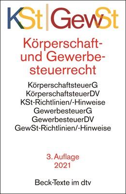 Abbildung von Körperschaftsteuerrecht / Gewerbesteuerrecht: KSt / GewSt   3. Auflage   2021   5786   beck-shop.de
