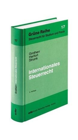 Abbildung von Grotherr / Herfort / Strunk | Internationales Steuerrecht | 3. Auflage | 2010 | Band 17
