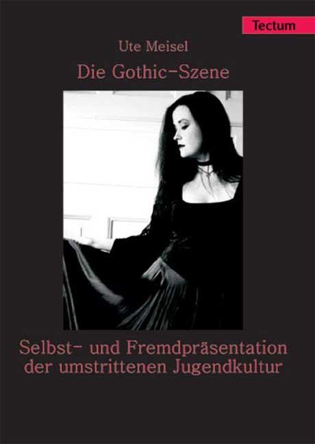 Abbildung von Meisel | Die Gothic-Szene | 2005