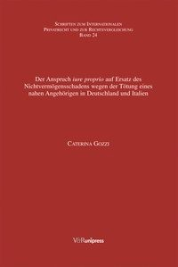 Abbildung von Gozzi | Der Anspruch iure proprio auf Ersatz des Nichtvermögensschadens wegen der Tötung eines nahen Angehörigen in Deutschland und Italien | 2006