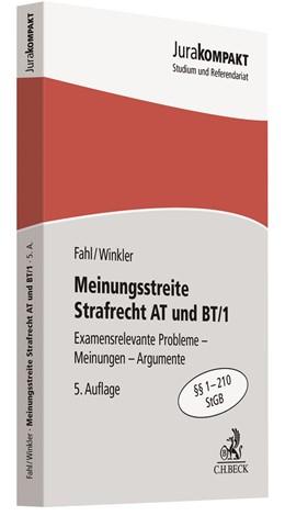 Abbildung von Fahl / Winkler | Meinungsstreite Strafrecht AT und BT/1 | 5. Auflage | 2021 | beck-shop.de