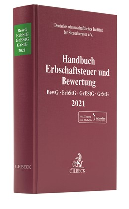 Abbildung von Handbuch Erbschaftsteuer und Bewertung 2021: BewG, ErbStG, GrEStG, GrStG 2021 | 1. Auflage | 2021 | beck-shop.de