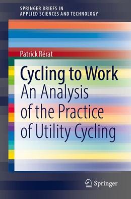Abbildung von Rérat | Cycling to Work | 1. Auflage | 2021 | beck-shop.de