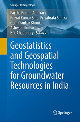 Abbildung von Adhikary / Shit | Geostatistics and Geospatial Technologies for Groundwater Resources in India | 1. Auflage | 2021 | beck-shop.de