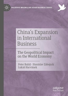 Abbildung von Baláž / Zábojník | China's Expansion in International Business | 1. Auflage | 2020 | beck-shop.de
