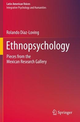 Abbildung von Díaz-Loving | Ethnopsychology | 1. Auflage | 2020 | beck-shop.de