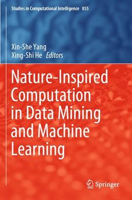 Abbildung von Yang / He | Nature-Inspired Computation in Data Mining and Machine Learning | 1. Auflage | 2020 | 855 | beck-shop.de