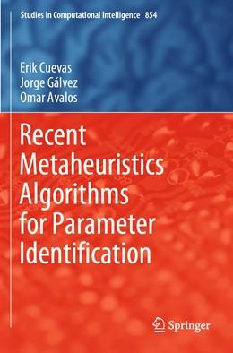 Abbildung von Cuevas / Gálvez | Recent Metaheuristics Algorithms for Parameter Identification | 1. Auflage | 2020 | 854 | beck-shop.de