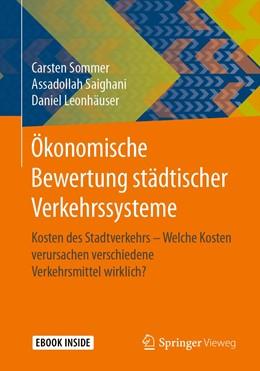 Abbildung von Sommer / Saighani | Ökonomische Bewertung städtischer Verkehrssysteme | 1. Auflage | 2021 | beck-shop.de