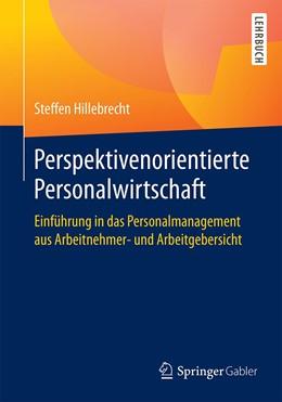 Abbildung von Hillebrecht | Perspektivenorientierte Personalwirtschaft | 1. Auflage | 2021 | beck-shop.de
