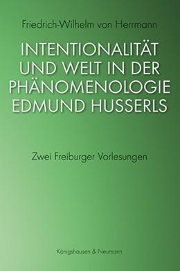 Abbildung von Herrmann | Intentionalität und Welt in der Phänomenologie Edmund Husserls | 1. Auflage | 2020 | beck-shop.de