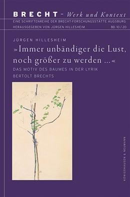 Abbildung von Hillesheim | »Immer unbändiger die Lust, noch größer zu werden ...« | 1. Auflage | 2020 | beck-shop.de