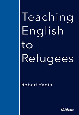 Abbildung von Radin | Teaching English to Refugees | 1. Auflage | 2021 | beck-shop.de
