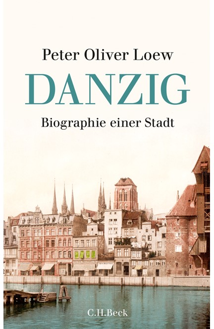 Cover: Peter Oliver Loew, Danzig