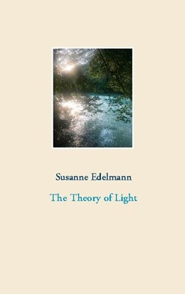 Abbildung von Edelmann | The Theory of Light | 1. Auflage | 2020 | beck-shop.de
