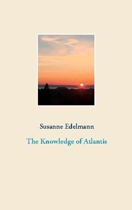 Abbildung von Edelmann | The Knowledge of Atlantis | 1. Auflage | 2020 | beck-shop.de