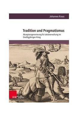 Abbildung von Kraus   Tradition und Pragmatismus   1. Auflage   2021   beck-shop.de