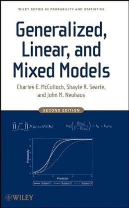 Abbildung von McCulloch / Searle / Neuhaus | Generalized, Linear, and Mixed Models | 2. Auflage | 2008