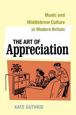 Abbildung von Guthrie | The Art of Appreciation | 1. Auflage | 2021 | 30 | beck-shop.de