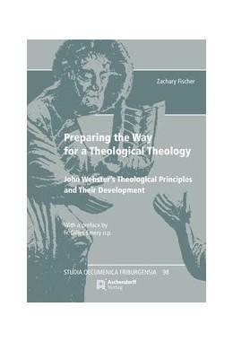 Abbildung von Fischer | Preparing the Way for a Theological Theology | 1. Auflage | 2020 | 98 | beck-shop.de