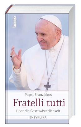 Abbildung von Papst   Fratelli tutti   1. Auflage   2020   beck-shop.de
