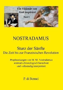 Abbildung von Di Benuci   Ein Visionär von Gott inspiriert - Nostradamus   1. Auflage   2020   beck-shop.de