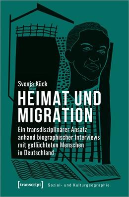 Abbildung von Kück | Heimat und Migration | 1. Auflage | 2021 | 43 | beck-shop.de