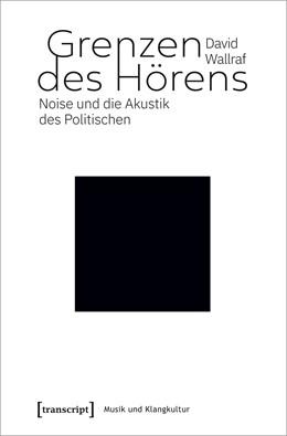 Abbildung von Wallraf | Grenzen des Hörens | 1. Auflage | 2021 | 51 | beck-shop.de