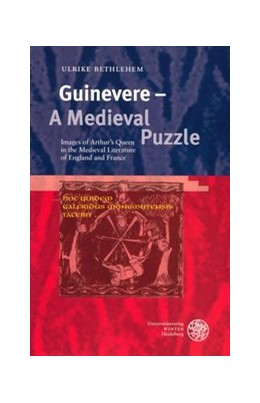 Abbildung von Bethlehem | Guinevere - A Medieval Puzzle | 2005 | Images of Arthur's Queen in th... | 345