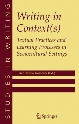 Abbildung von Kostouli | Writing in Context(s) | 2005 | Textual Practices and Learning... | 15