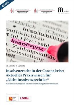 Abbildung von Cymutta | Insolvenzrecht in der Coronakrise: Aktuelles Praxiswissen für