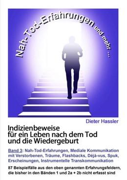 Abbildung von Hassler | Indizienbeweise für ein Leben nach dem Tod und die Wiedergeburt | 1. Auflage | 2020 | beck-shop.de