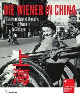 Abbildung von Spera / Pscheiden   Die Wiener in China   1. Auflage   2020   beck-shop.de