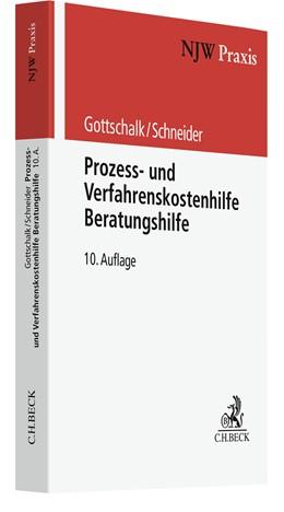 Abbildung von Gottschalk / Schneider | Prozess- und Verfahrenskostenhilfe, Beratungshilfe | 10. Auflage | 2021 | Band 47 | beck-shop.de