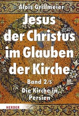 Abbildung von Abramowski / Hainthaler | Jesus der Christus im Glauben der Kirche | 1. Auflage | 2021 | beck-shop.de