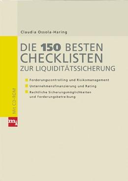 Abbildung von Ossola-Haring | Die 150 besten Checklisten zur Liquiditätssicherung | 2005 | Forderungscontrolling und Risi...