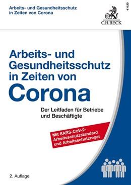 Abbildung von Kiesche / Kohte   Arbeits- und Gesundheitsschutz in Zeiten von Corona   2. Auflage   2020   beck-shop.de