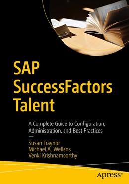 Abbildung von Krishnamoorthy / Traynor   SAP SuccessFactors Talent: Volume 1   1. Auflage   2021   beck-shop.de