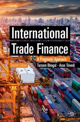 Abbildung von Bhogal / Trivedi | International Trade Finance | 2. Auflage | 2020 | beck-shop.de