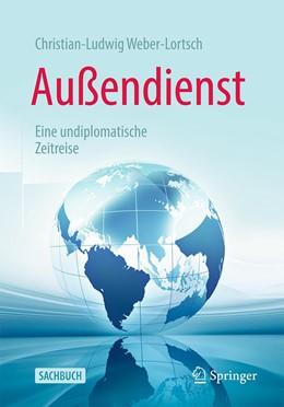 Abbildung von Weber-Lortsch | Außendienst | 1. Auflage | 2021 | beck-shop.de