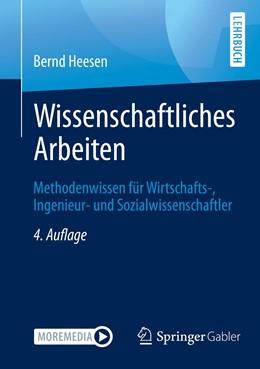 Abbildung von Heesen | Wissenschaftliches Arbeiten | 4. Auflage | 2021 | beck-shop.de