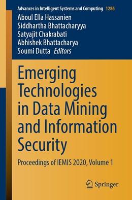 Abbildung von Hassanien / Bhattacharyya | Emerging Technologies in Data Mining and Information Security | 1. Auflage | 2021 | 1286 | beck-shop.de