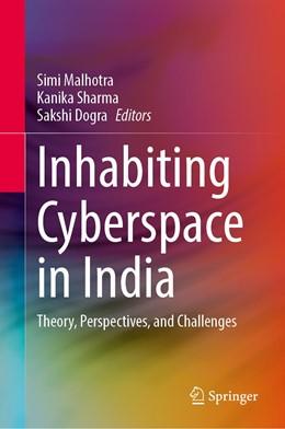 Abbildung von Malhotra / Sharma | Inhabiting Cyberspace in India | 1. Auflage | 2021 | beck-shop.de