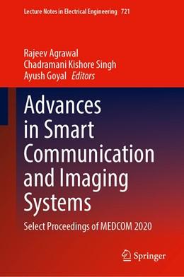 Abbildung von Agrawal / Kishore Singh | Advances in Smart Communication and Imaging Systems | 1. Auflage | 2021 | 721 | beck-shop.de